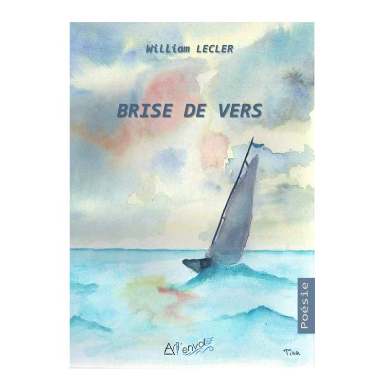 Brise de vers - William Lecler